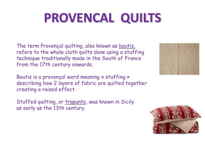 PROVENCAL  QUILTS