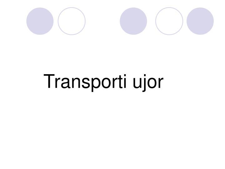 Transporti ujor