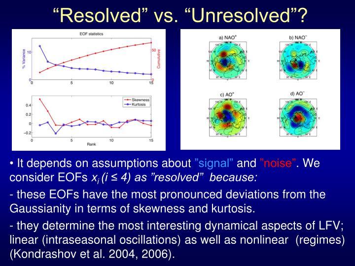"""Resolved"" vs. ""Unresolved""?"