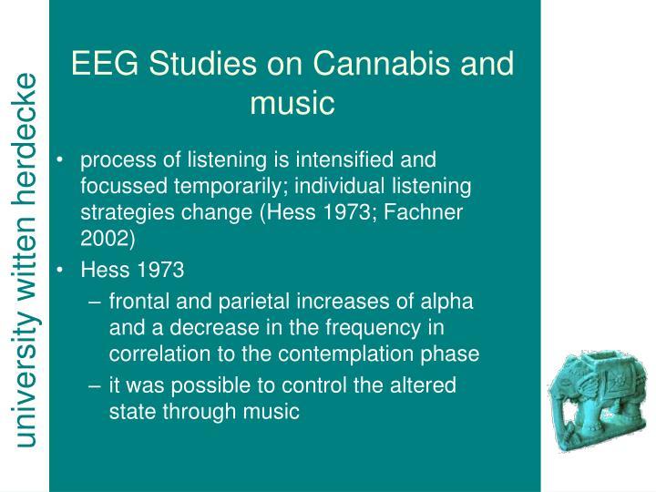 EEG Studies on Cannabis and music