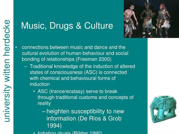 Music, Drugs & Culture