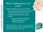 music euphoria nts and chills