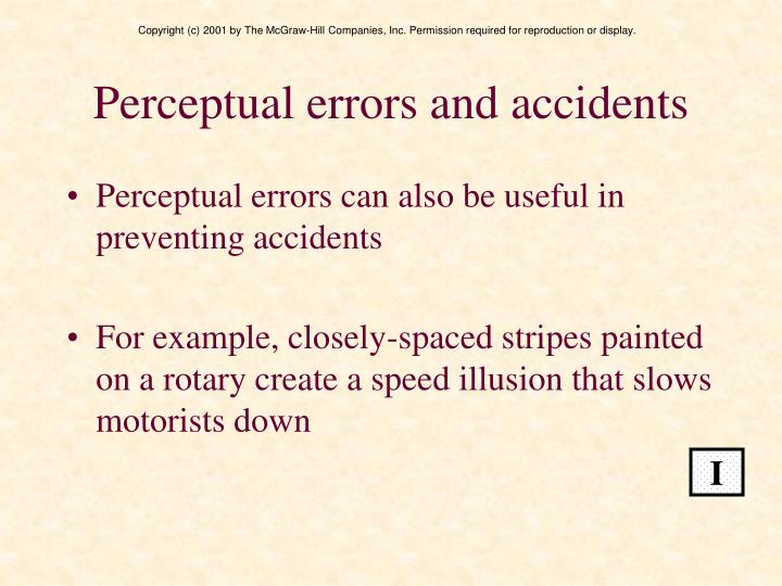 Perceptual errors and accidents