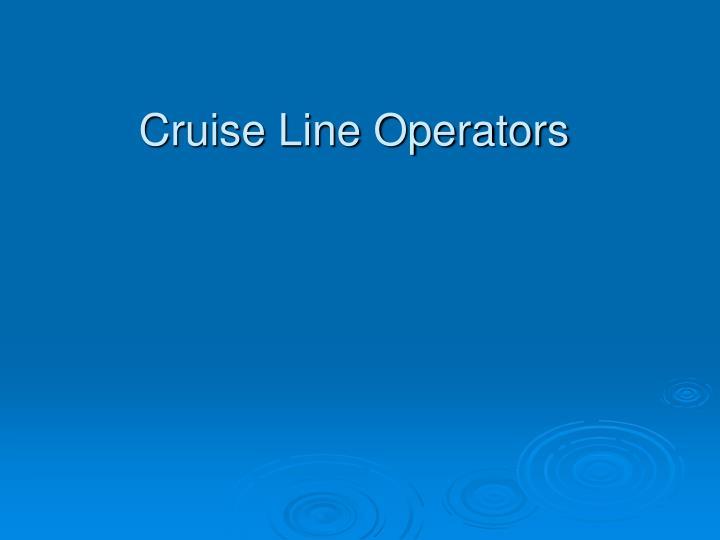 Cruise Line Operators