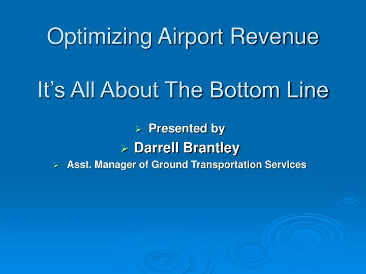 Optimizing airport revenue it s all about the bottom line
