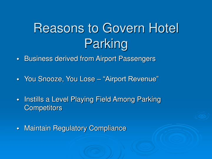 Reasons to Govern Hotel Parking