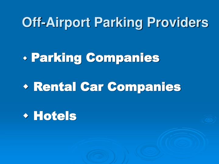 Off-Airport Parking Providers