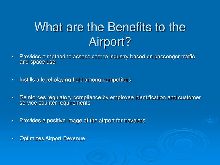 What are the Benefits to the Airport?