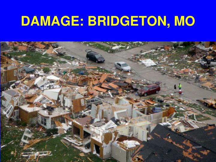 DAMAGE: BRIDGETON, MO