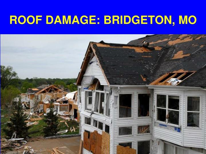 ROOF DAMAGE: BRIDGETON, MO