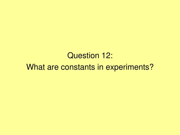 Question 12: