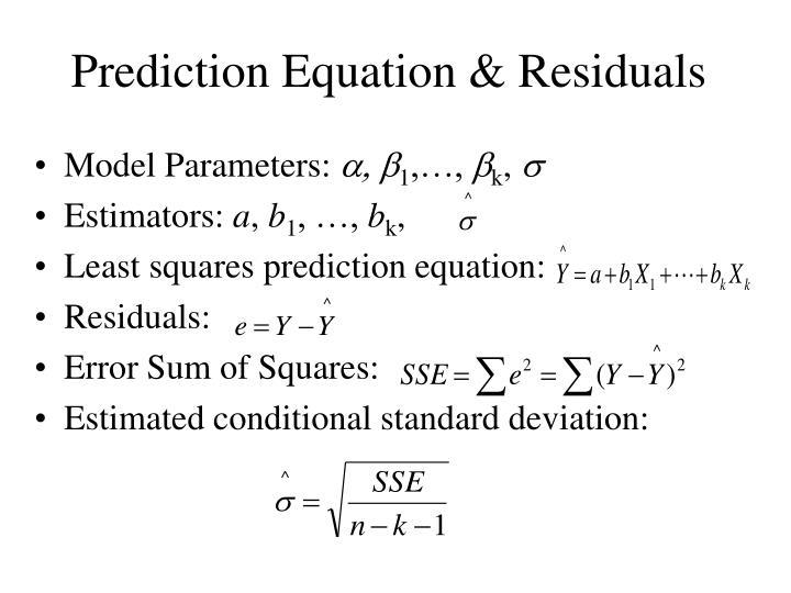 Prediction Equation & Residuals