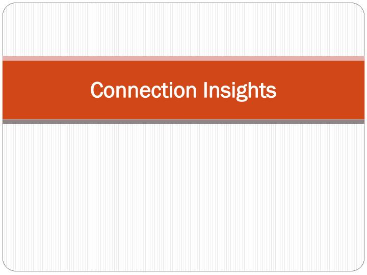 Connection Insights