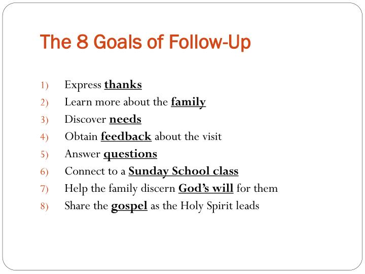 The 8 Goals of Follow-Up