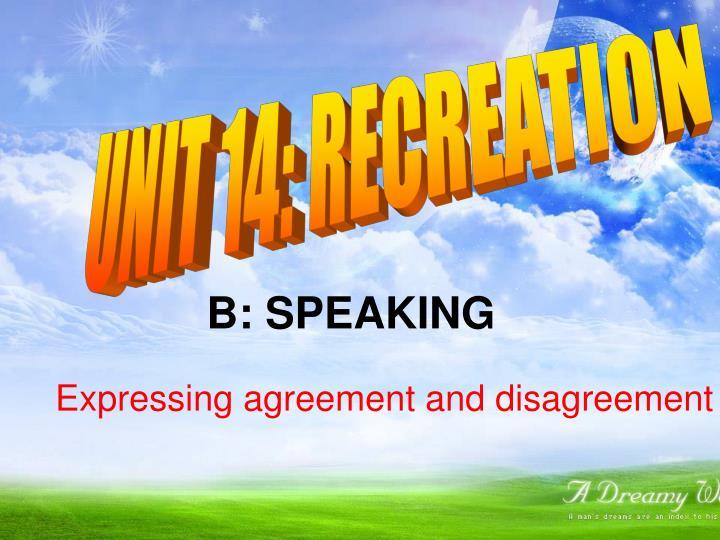 UNIT 14: RECREATION