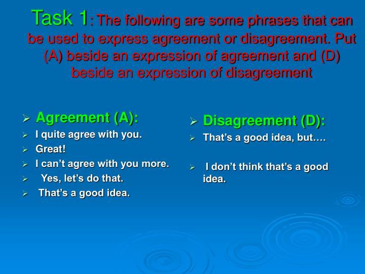 Agreement (A):