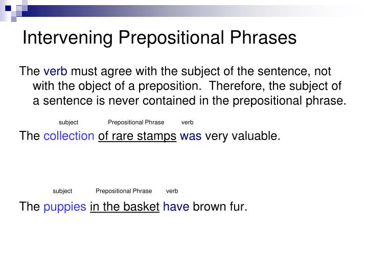 Intervening Prepositional Phrases