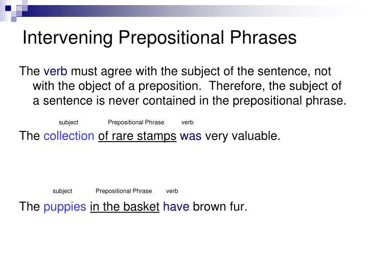Intervening Prepositional Phrases