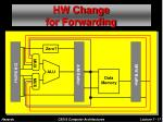 hw change for forwarding