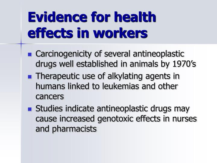 Evidence for health effects in workers