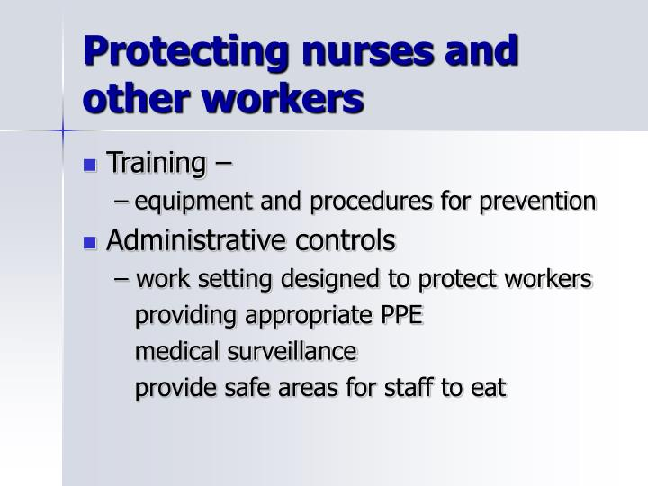 Protecting nurses and other workers