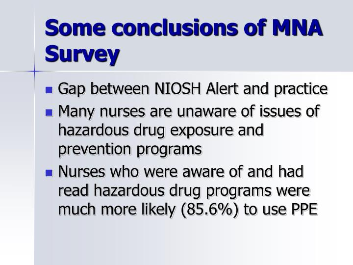 Some conclusions of MNA Survey