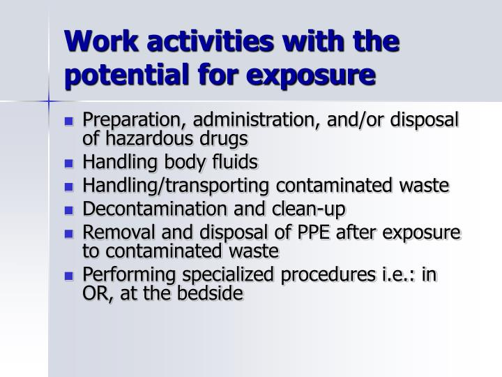 Work activities with the potential for exposure