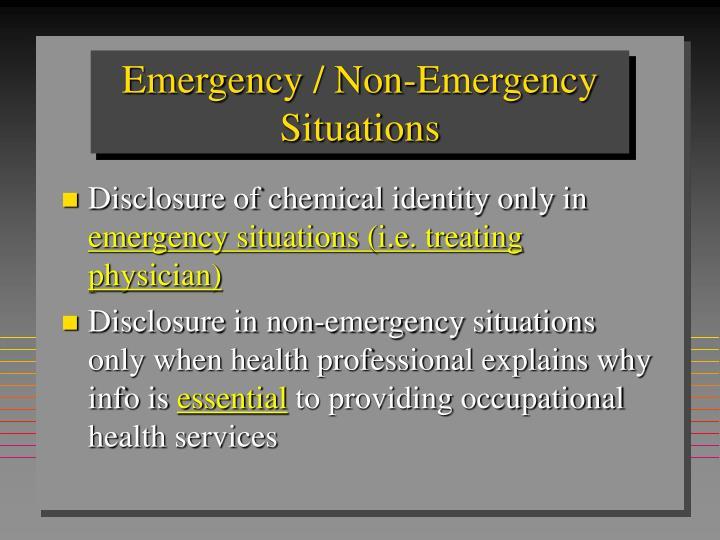 Emergency / Non-Emergency
