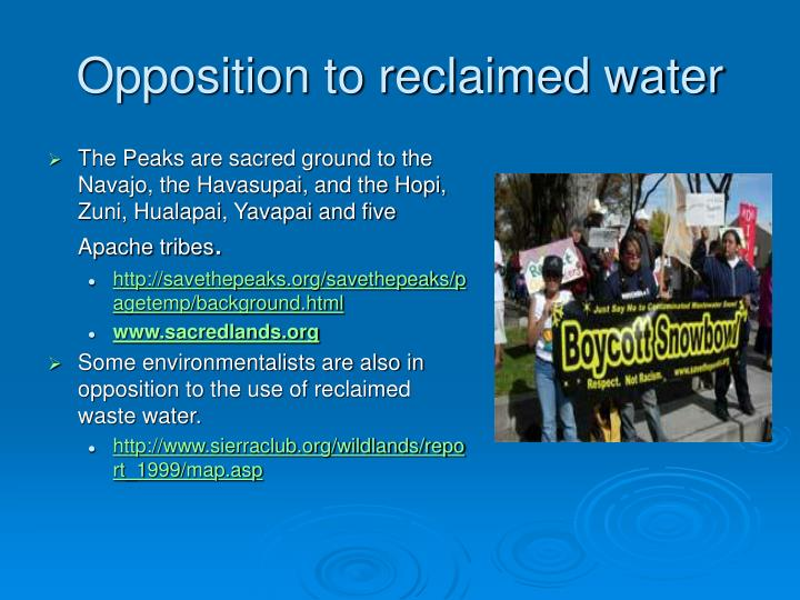 Opposition to reclaimed water