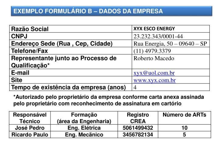 EXEMPLO FORMULÁRIO B – DADOS DA EMPRESA