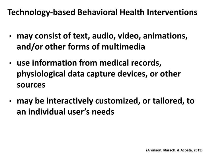 Technology-based Behavioral Health Interventions