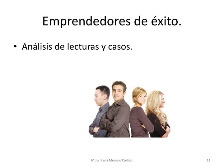 Emprendedores de éxito.