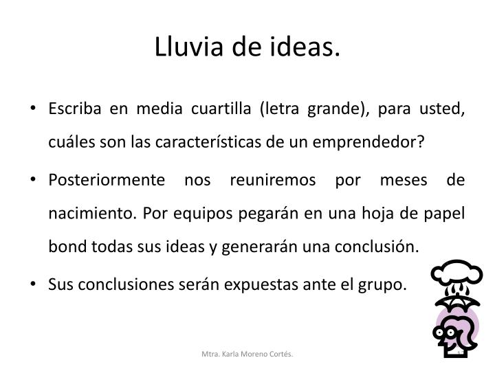 Lluvia de ideas.