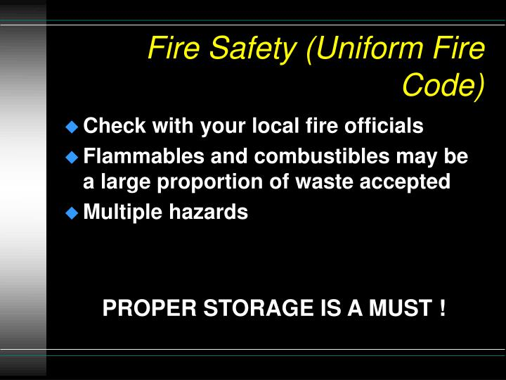Fire Safety (Uniform Fire Code)