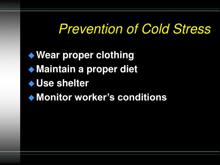Prevention of Cold Stress
