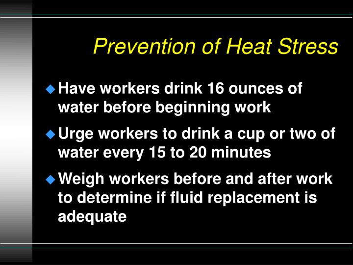 Prevention of Heat Stress