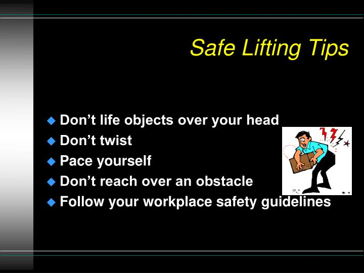 Safe Lifting Tips