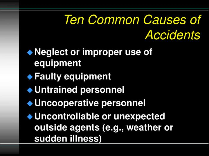Ten Common Causes of Accidents