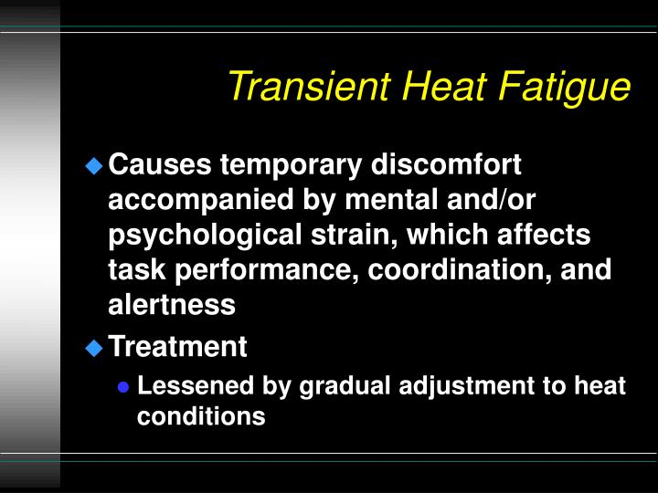 Transient Heat Fatigue