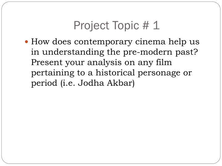 Project Topic # 1