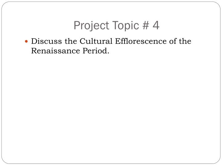 Project Topic # 4