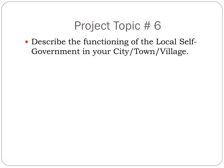Project Topic # 6