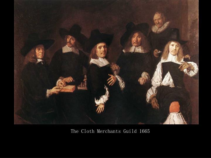 The Cloth Merchants Guild 1665