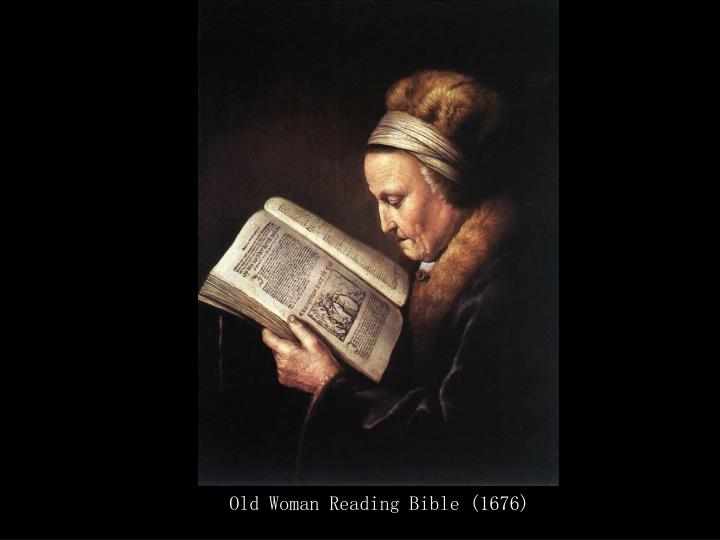 Old Woman Reading Bible (1676)