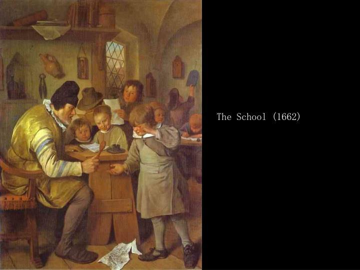 The School (1662)