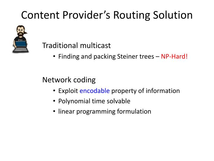 Content Provider's Routing Solution