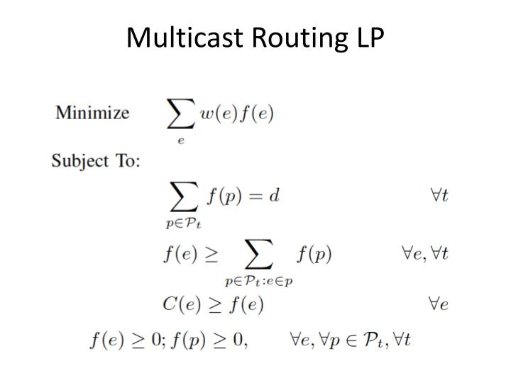 Multicast Routing LP