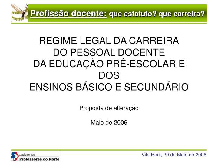 REGIME LEGAL DA CARREIRA