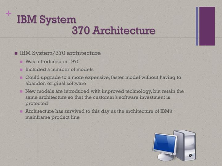 370 Architecture