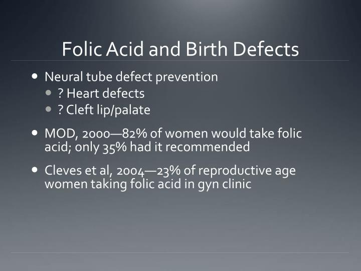 Folic Acid and Birth Defects